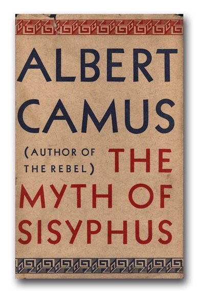 "the myth of sisyphus and other essays by albert camus In the myth of sisyphus, albert camus defines the absurd with, ""this divorce between man and his life, the actor and his setting, is properly the feeling."